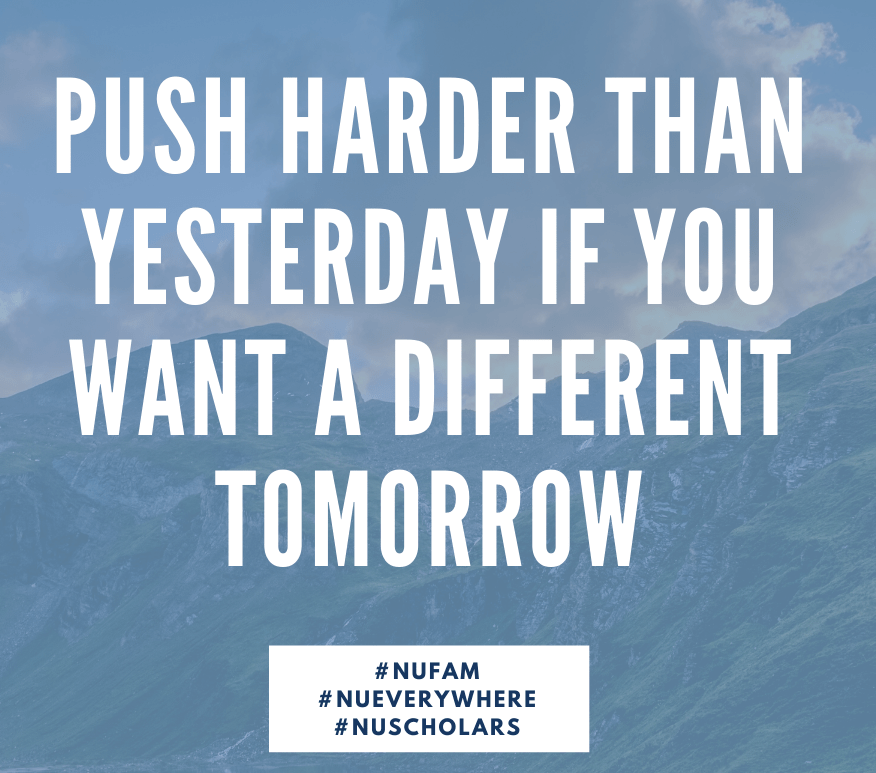 """Push harder than yesterday if you want a different tomorrow"" over mountains"